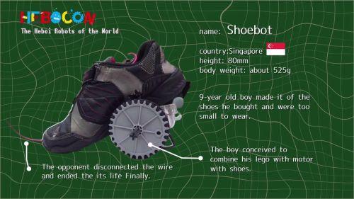 シンガポールから、シューズボット。9歳の子が、買ってもらった靴が小さすぎて履けなかったため悲しみのあまりロボットに改造。
